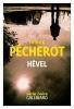 Patrick  Pécherot ,Hével