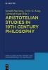 ,Aristotelian Studies in 19th Century Philosophy