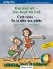 Böse, Susanne,Das sind wir - Von Kopf bis Fuß. Kinderbuch Deutsch-Französisch
