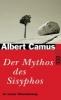 Camus, Albert,Der Mythos des Sisyphos