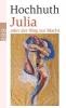 Hochhuth,Julia oder Der Weg zur Macht