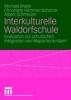 Brater, Michael,Interkulturelle Waldorfschule