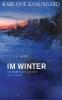 Knausgård, Karl Ove,Im Winter
