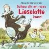 Steffensmeier, Alexander,Schau dir an, was Lieselotte kann!
