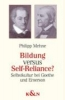 Mehne, Philipp,Bildung versus Self-Reliance?