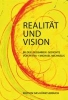 Michaelis, Petra,Realität und Vision