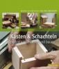 Stowe, Doug,Kästen und Schachteln aus Holz