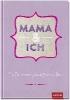 GROH Verlag,Mama und ich