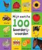 <b>Roger  Priddy</b>,Mijn eerste 100 Mijn eerste 100 boerderijwoorden