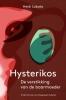 <b>Heidi  Lobato</b>,Hysterikos, de verstikking van de baarmoeder