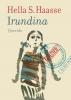 <b>Hella S.  Haasse</b>,Irundina