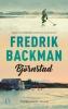 Fredrik  Backman,Bj?rnstad