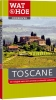 <b>Wat & Hoe Onderweg</b>,Toscane