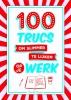 <b>Sarah  Cooper</b>,100 trucs om slimmer te lijken op je werk
