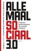 <b>Piet  Colruyt, Marieke  Huysentruyt, Steven  Serneels, Johan  Moyersoen</b>,Allemaal Sociaal 3.0