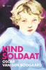 <b>Oscar van den Boogaard</b>,Kindsoldaat