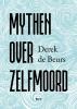 <b>Derek de Beurs</b>,Mythen over zelfmoord