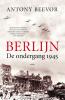 Antony  Beevor,Berlijn