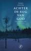 <b>Thijs  Feuth</b>,Achter de rug van God