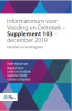 ,<b>Informatorium voor Voeding en Di?tetiek ? Supplement 103 ? december 2019</b>