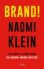 <b>Naomi  Klein</b>,Brand!
