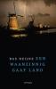 <b>Bas  Heijne</b>,Een waanzinnig gaaf land