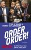 <b>Peter de Waard, Patrick van IJzendoorn</b>,Order, order