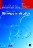 <b>Het gezag van de politie</b>,