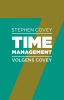 Sean  Covey, Rebecca  Merrill, Roger  Merrill,Timemanagement volgens Covey