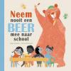 Mark  Sperring,Neem nooit een beer mee naar school