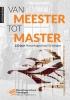 Marjan  Brouwers,Van meester tot master