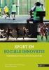 Marc  Theeboom, Rein  Haudenhuyse, Jikkemien  Vertonghen,Sport en sociale innovatie