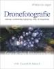 Wiebe de Jager,Focus op fotografie: Dronefotografie