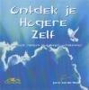 Jan C. van der Heide ,Ontdek je Hogere Zelf
