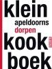 <b>Petra  Kuijlaars, Gerrit van Oosterom</b>,Klein Apeldoorns dorpenkookboek