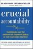 <b>Kerry  Patterson, Joseph  Grenny, David  Maxfield, Ron  McMillan, Al  Switzler</b>,Crucial accountability