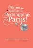 <b>Mirjam Mieserius</b>,Bestemming: Parijs!