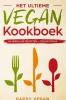 <b>Happy  Vegan</b>,Het ultieme vegan kookboek,
