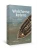 <b>Gerhard de Kok</b>,Walcherse ketens