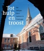 Martin  Hillenga, Hilde  Krips- van der Laan,Tot hulp en troost