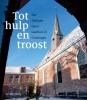 <b>Martin  Hillenga, Hilde  Krips- van der Laan</b>,Tot hulp en troost