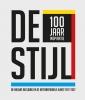 Evert van Straaten Anton  Anthonissen,De Stijl - 100 jaar inspiratie