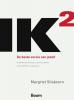 <b>Margriet  Sitskoorn</b>,IK2 - De beste versie van jezelf