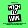 <b>David  Beckett</b>,Pitch to Win