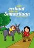 <b>Kathleen  Amant</b>,Het verhaal van de Samaritaan