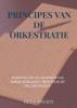 <b>Piet J.  SWERTS</b>,PRINCIPES VAN DE ORKESTRATIE