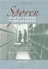 <b>Annet  Smit</b>,Sporen van de Tweede Wereldoorlog