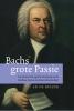 Ad de Keyzer,Bachs grote passie