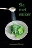 <b>Annemarie  Hering</b>,Sla met suiker