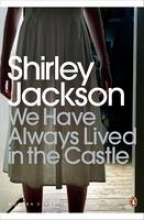 Jackson, Shirley We Have Always Lived in the Castle